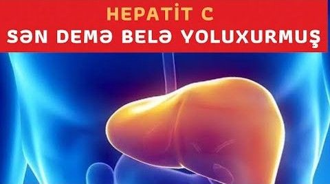 Hepatit C virusu insana belə yoluxur - Qorunmaq üçün mütləq baxın