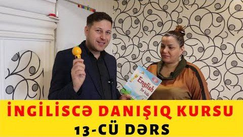 İngiliscə danışıq kursu 13 cü dərs - TƏKRAR