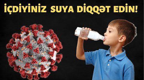 Diqqət viruslar 85 faiz su ilə keçir - İçdiyiniz sudan MÜTLƏQ əmin olun