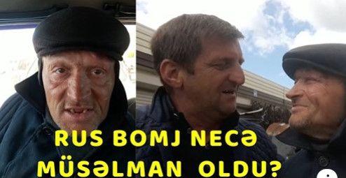 Rus bomju müsəlman edən azərbaycanlı kimdir? - VİDEO