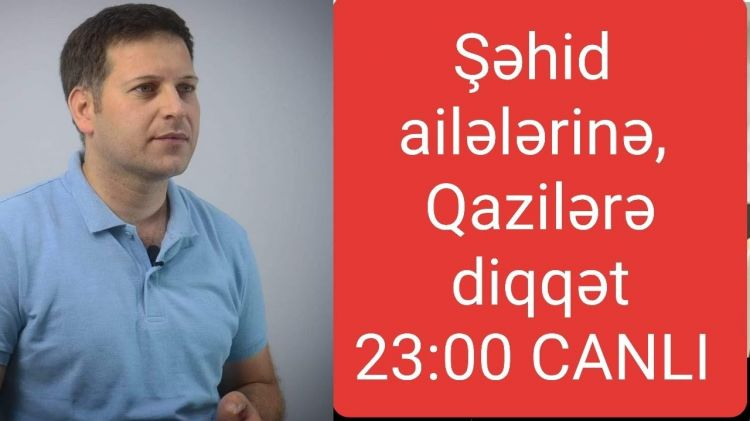 Qarabağ, ŞƏHİD AİLƏLƏRİ, Qazilər, CANLI