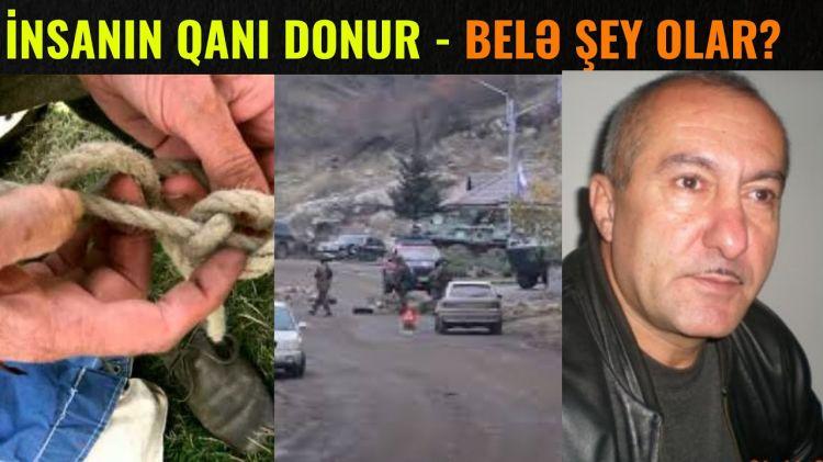"""Azərbaycanlı Polkovnik: """"Rus sülhməramlıları əlimi bağlayıb məni ermənilərin qabağına atdılar"""""""
